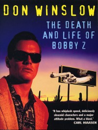 Cover The Death and Life of Bobby Z