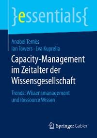 Cover Capacity-Management im Zeitalter der Wissensgesellschaft