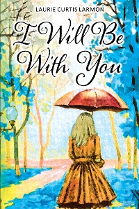 Cover I Will Be with You