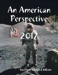 Cover An American Perspective 2017 - Volume One