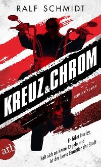Cover Kreuz und Chrom