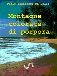 Cover Montagne colorate di Porpora