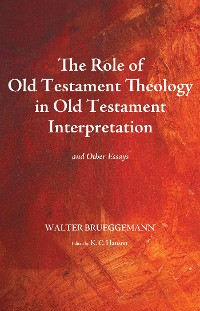 Cover The Role of Old Testament Theology in Old Testament Interpretation