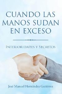 Cover Cuando las manos sudan en exceso