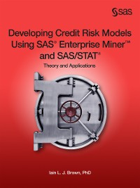 Cover Developing Credit Risk Models Using SAS Enterprise Miner and SAS/STAT