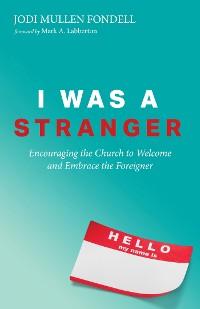 Cover I Was a Stranger