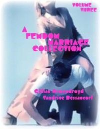 Cover A Femdom Marriage Collection - Volume Three