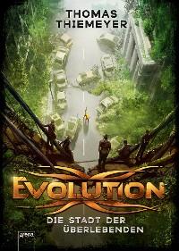 Cover Evolution (1). Die Stadt der Überlebenden