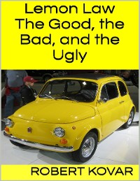Cover Lemon Law: The Good, the Bad, and the Ugly