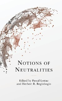 Cover Notions of Neutralities