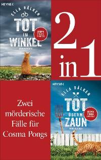 Cover Die Cosma-Pongs-Romane Band 1 & 2: Tot überm Zaun / Tot im Winkel (2in1-Bundle)