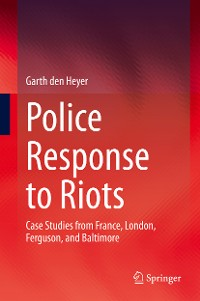 Cover Police Response to Riots