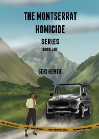Cover THE MONTSERRAT HOMICIDE SERIES