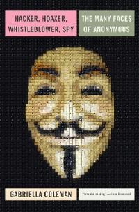 Cover Hacker, Hoaxer, Whistleblower, Spy