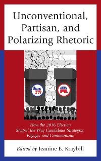 Cover Unconventional, Partisan, and Polarizing Rhetoric