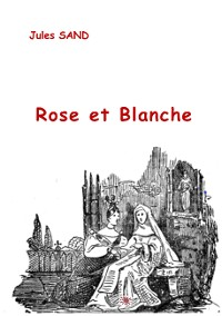 Cover Rose et Blanche