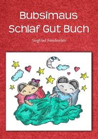 Cover Bubsimaus Schlaf Gut Buch
