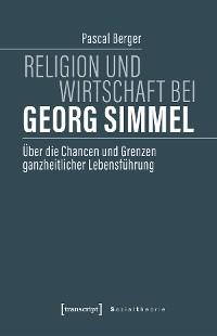 Cover Religion und Wirtschaft bei Georg Simmel