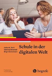Cover Schule in der digitalen Welt