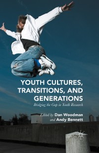Cover Youth Cultures, Transitions, and Generations
