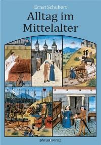 Cover Alltag im Mittelalter
