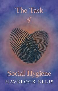 Cover The Task of Social Hygiene