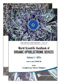 Cover World Scientific Handbook Of Organic Optoelectronic Devices (Volumes 1 & 2)