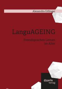 Cover LanguAGEING: Fremdsprachen Lernen im Alter