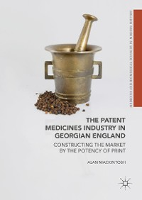 Cover The Patent Medicines Industry in Georgian England