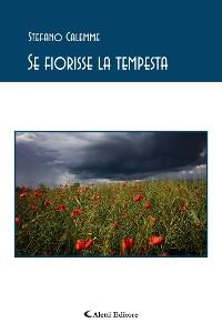 Cover Se fiorisse la tempesta