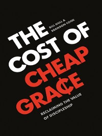Cover The Cost of Cheap Grace