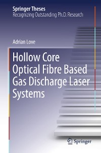 Cover Hollow Core Optical Fibre Based Gas Discharge Laser Systems