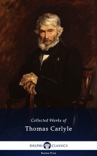 Cover Delphi Collected Works of Thomas Carlyle (Illustrated)