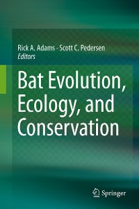 Cover Bat Evolution, Ecology, and Conservation