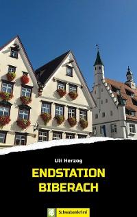 Cover Endstation Biberach