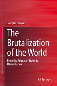 Cover The Brutalization of the World