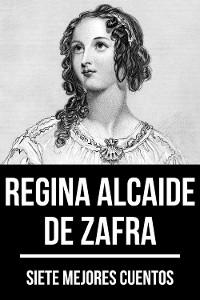 Cover 7 mejores cuentos de Regina Alcaide de Zafra