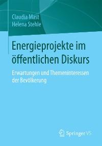 Cover Energieprojekte im öffentlichen Diskurs