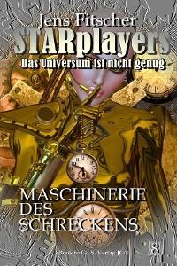 Cover Maschinerie des Schreckens (STARplayers 8)