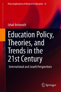Cover Education Policy, Theories, and Trends in the 21st Century