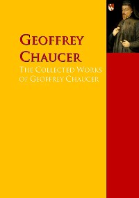 Cover The Collected Works of Geoffrey Chaucer