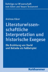 Cover Literaturwissenschaftliche Interpretation und historische Exegese