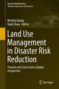 Cover Land Use Management in Disaster Risk Reduction
