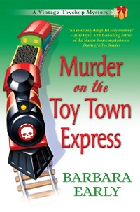 Cover Murder on the Toy Town Express