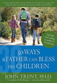 Cover 30 Ways a Father Can Bless His Children