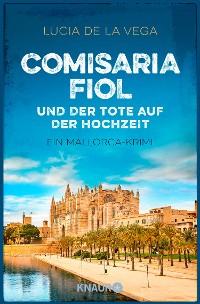 Cover Comisaria Fiol und der Tote auf der Hochzeit