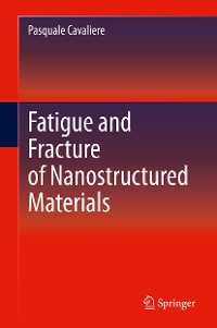 Cover Fatigue and Fracture of Nanostructured Materials