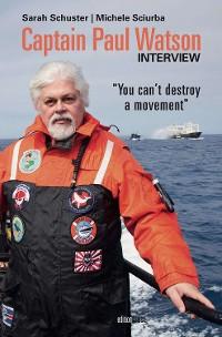 Cover Captain Paul Watson Interview