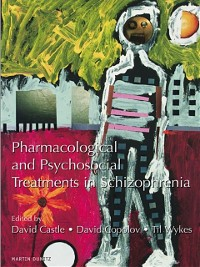 Cover Pharmacological and Psychosocial Treatments in Schizophrenia
