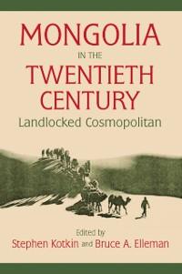 Cover Mongolia in the Twentieth Century